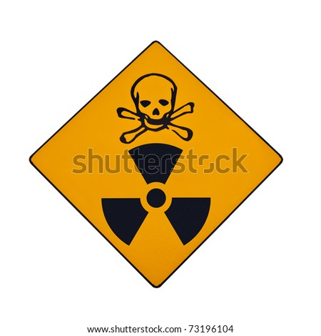 Deadly nuclear radiation warning sign with skull and crossbones isolated on white. - stock photo