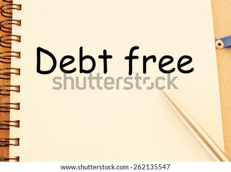 debt free text write on paper - stock photo