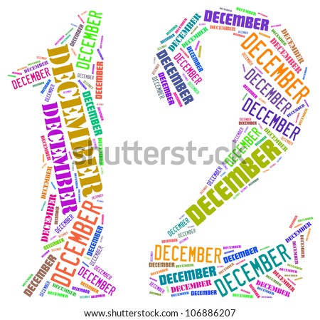 December text graphics composed in number 12 on white background - stock photo