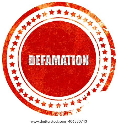 defamation, grunge red rubber stamp with rough lines and edges - stock photo
