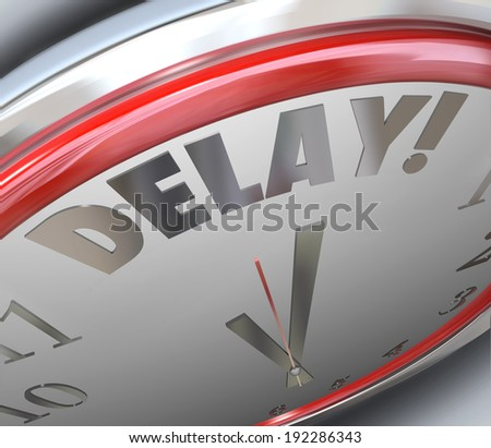 Delay word clock running late missed deadline - stock photo