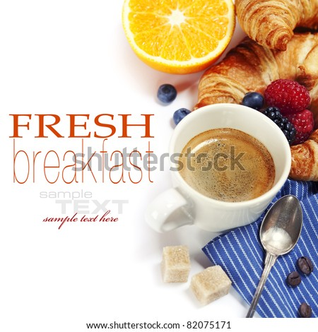 Delicious breakfast with fresh coffee, fresh croissants and fruits   (with sample text) - stock photo