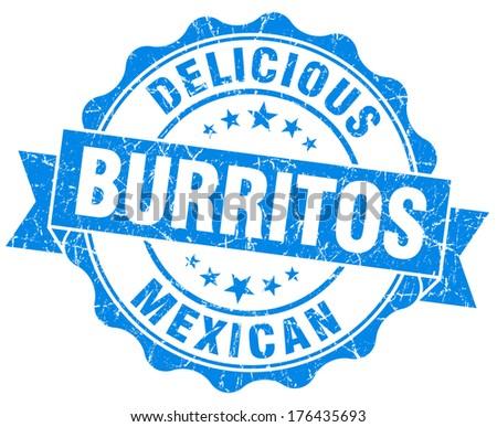 Delicious burritos blue vintage seal isolated on white - stock photo