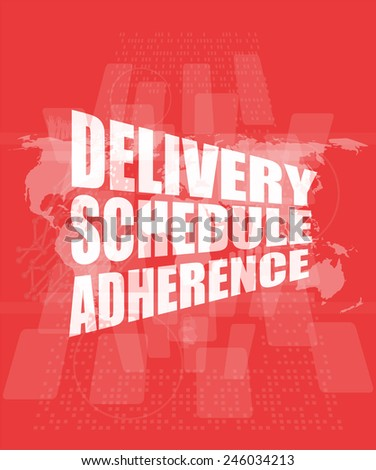 delivery schedule adherence words on digital screen with world map - stock photo