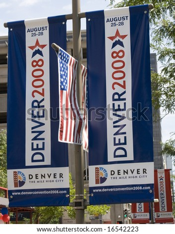 Denver - August 25: Democratic National Convention, street sign announces beginning of convention. - stock photo