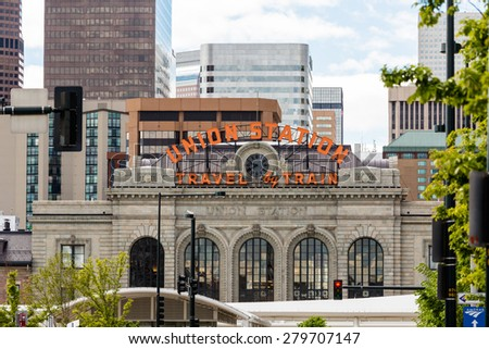 Denver, Colorado, USA-May 17, 2015. Historial Union Station after redevelopment in Denver, Colorado. - stock photo