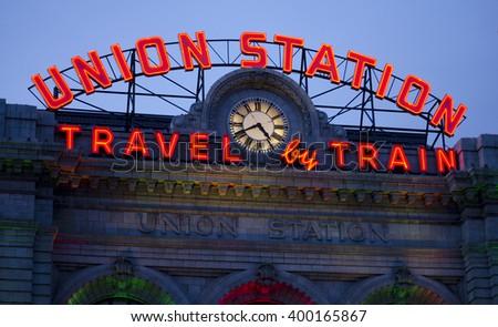 "Denver Union Station ""Travel by Train"" Sign Illuminated  - stock photo"
