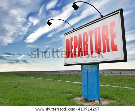 departure starting point of a journey depart departure icon departure button flight schedule road sign travel schedule billboard with text and word concept - stock photo
