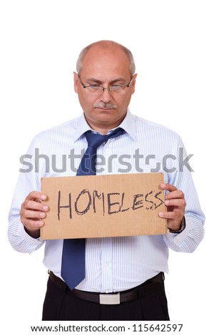 Depressed jobless and homeless senior businessman holding a cardboard and asking about help, isolated on white background - stock photo