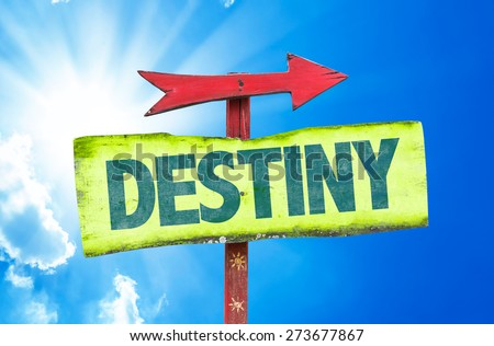 Destiny sign with sky background - stock photo
