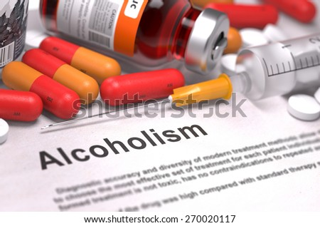 Diagnisis - Alcoholism. Medical Concept with Red Pills, Injections and Syringe. Selective Focus. 3D Render. - stock photo