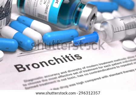 Diagnosis - Bronchitis. Medical Concept with Blue Pills, Injections and Syringe. Selective Focus. Blurred Background. - stock photo