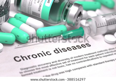 Diagnosis - Chronic diseases. Medical Report with Composition of Medicaments - Light Green Pills, Injections and Syringe. Blurred Background with Selective Focus. 3D Render. - stock photo