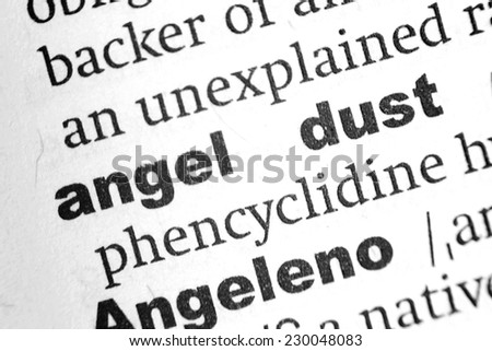 Dictionary definition of the term Angel Dust - stock photo