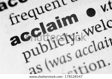 Dictionary definition of the word Acclaim - stock photo