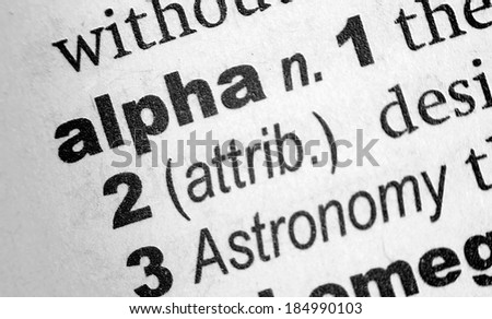 Dictionary definition of the word Alpha - stock photo
