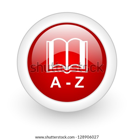 dictionary red circle glossy web icon on white background - stock photo