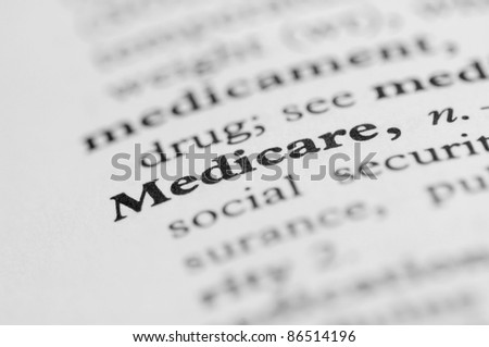Dictionary Series - Medicare - stock photo