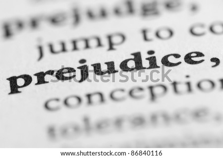 Dictionary Series - Prejudice - stock photo