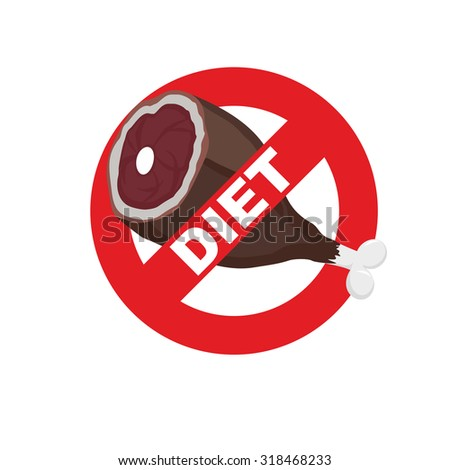 Diet sign logo. Meat forbidden sign. Cross out  ham. Stop food.     - stock photo