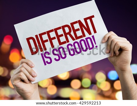 Different Is So Good placard with night lights on background - stock photo