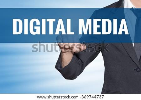 Digital Media word Business man touching on blue virtual screen - stock photo