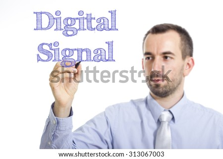 Digital Signal - Young businessman writing blue text on transparent surface - stock photo