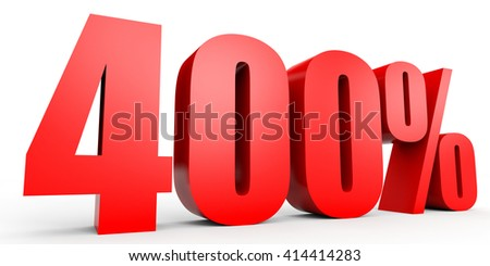 Discount 400 percent off. 3D illustration on white background. - stock photo