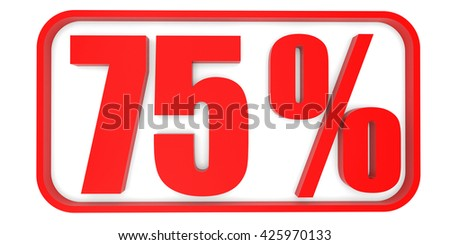 Discount 75 percent off. 3D illustration on white background. - stock photo