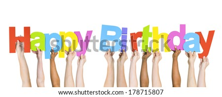 Diverse Hands Holding Happy Birthday - stock photo
