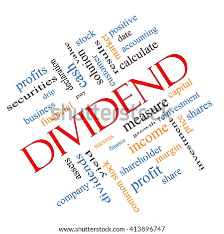 Dividend Word Cloud Concept angled with great terms such as pay, assets, yield and more. - stock photo