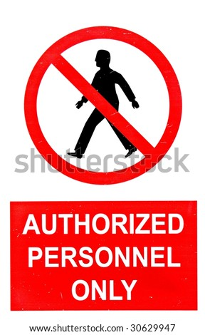 Do not enter sign - Authorized Personnel Only - stock photo