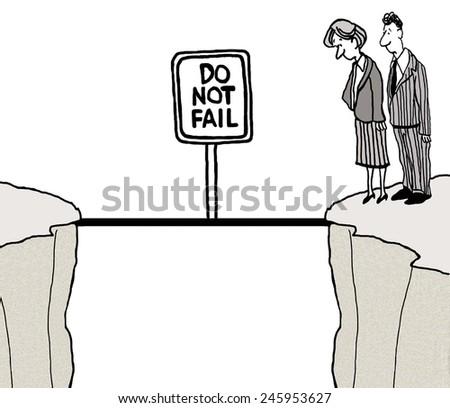 Do Not Fail - stock photo