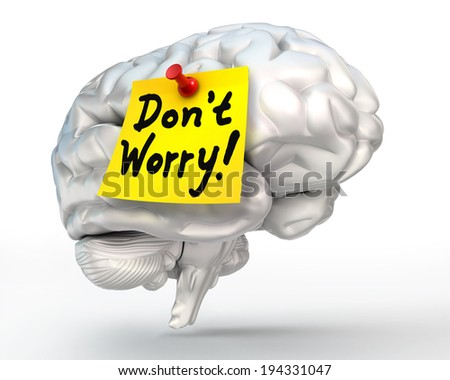 do not worry note paper on brain conceptual image, clipping path included - stock photo