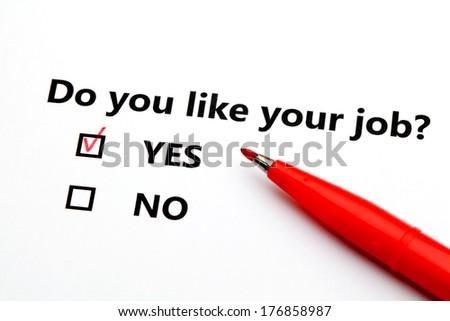 Do you like your job? - stock photo