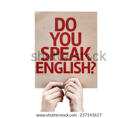 Do You Speak English? card isolated on white background - stock photo