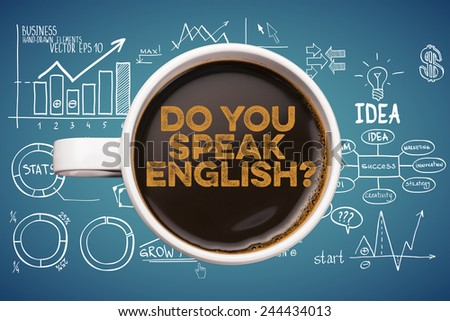 do you speak english? coffee mug with business sketches background - stock photo