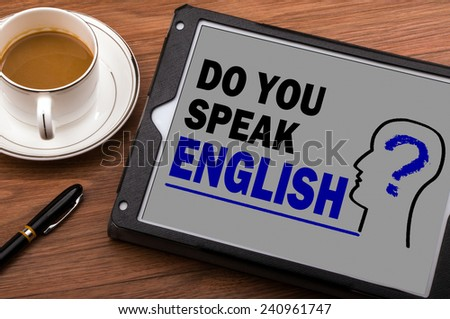 do you speak english on tablet computer - stock photo