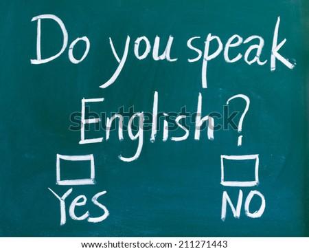 Do you speak english test - stock photo