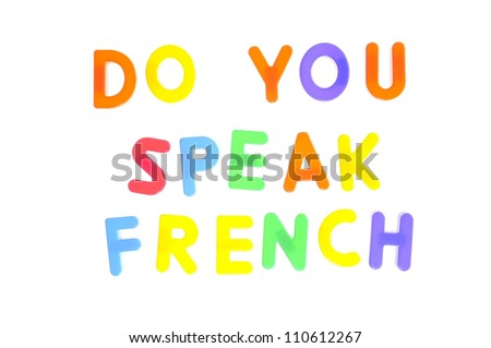 Do you speak french written in letters toy. - stock photo