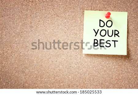 do your best written over sticky note. self motivation concept. - stock photo