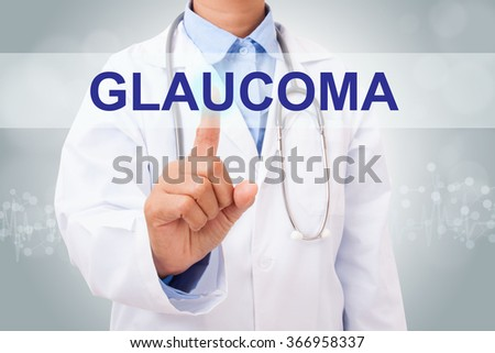 Doctor hand touching GLAUCOMA sign on virtual screen. healthy concept - stock photo