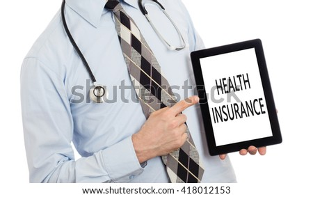Doctor, isolated on white backgroun,  holding digital tablet - Health insurance - stock photo