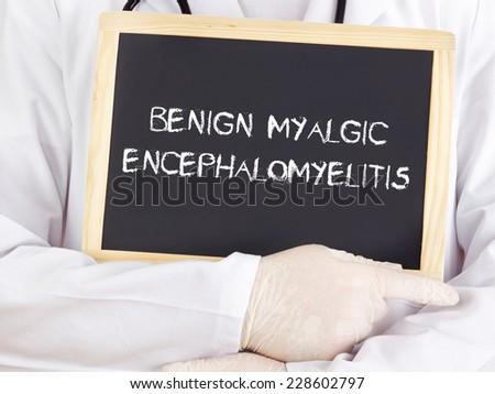 Doctor shows information: benign myalgic encephalomyelitis - stock photo