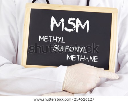 Doctor shows information: MSM methylsulfonylmethane - stock photo
