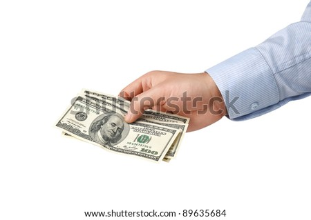 Dollar a man's hand isolated on white background - stock photo