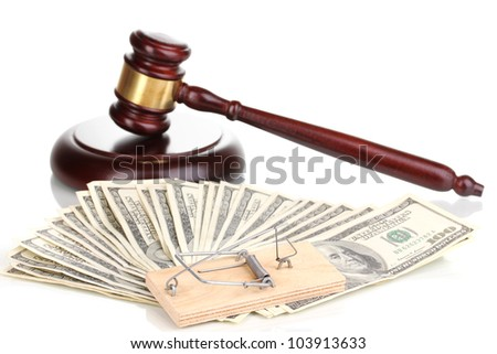 Dollar banknotes with judge's gavel and mousetrap isolated on white - stock photo