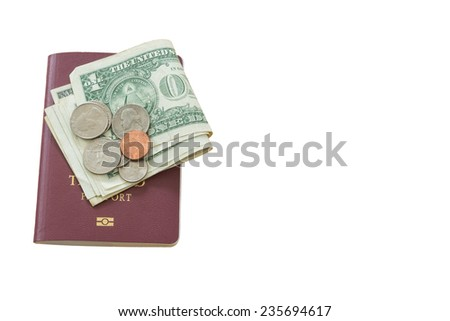 dollar bills and coins passport, isolated on white background - stock photo