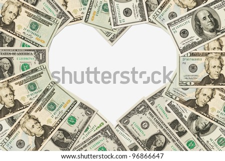 Dollar bills in the shape of a heart isolated on white background, The love of money - stock photo