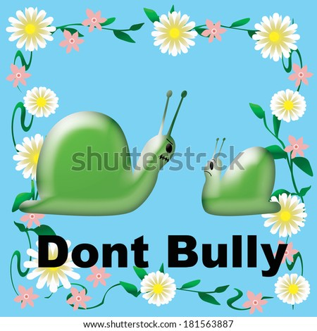 don't bully poster green snails in flower frame illustration - stock photo